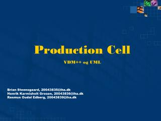 Production Cell VDM++ og UML