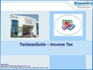Features of Income Tax