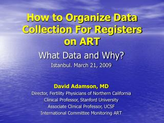 How to Organize Data Collection For Registers on ART