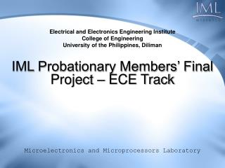 IML Probationary Members' Final Project – ECE Track