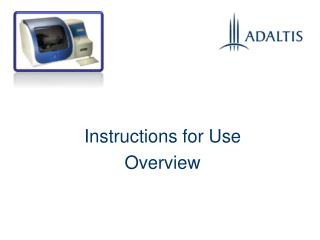 Instructions for Use  Overview