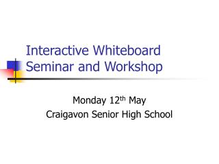 Interactive Whiteboard Seminar and Workshop