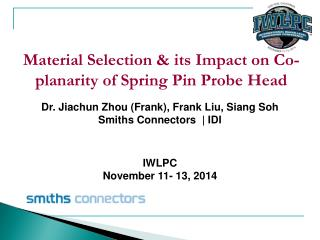 Material Selection & its Impact on Co-planarity of Spring Pin Probe Head