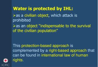 Water is protected by IHL: