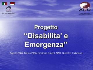 """Progetto """"Disabilita' e Emergenza"""""""