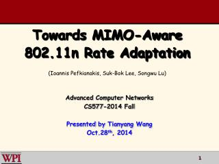 Towards MIMO-Aware 802.11n Rate Adaptation