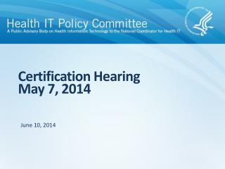Certification Hearing May 7, 2014