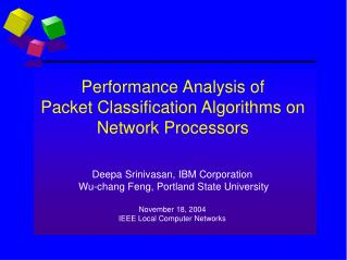 Performance Analysis of  Packet Classification Algorithms on Network Processors