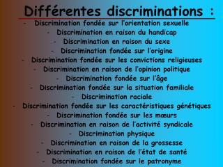 Différentes discriminations :
