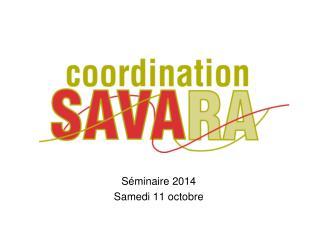 Séminaire 2014 Samedi 11 octobre
