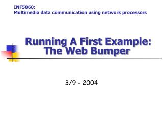 Running A First Example: The Web Bumper