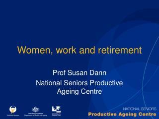 Women, work and retirement