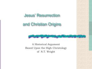 Jesus' Resurrection and Christian Origins