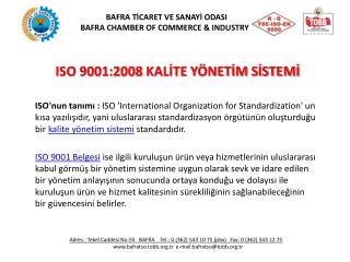 ISO 9001:2008KALİTE YÖNETİM SİSTEMİ