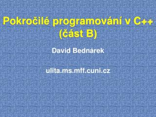 Pokro čilé p rogramování v C++ (část B)