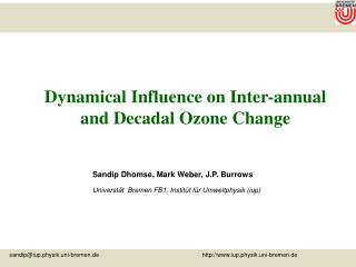 Dynamical Influence on Inter-annual and Decadal Ozone Change