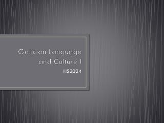 Galician  Language and Culture I
