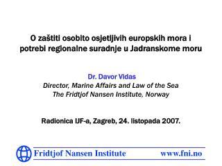 O zaš titi osobito osjetljivih europskih mora i potrebi  regionalne suradnje u Jadranskome moru