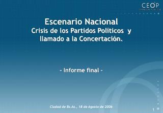 Escenario Nacional Crisis de los Partidos Políticos  y  llamado a la Concertación.