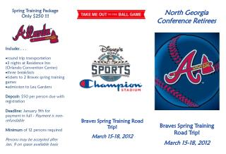 Braves Spring Training Road Trip! March 15-18, 2012
