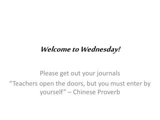 Welcome to Wednesday!