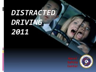 Distracted Driving 2011
