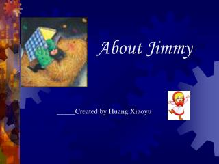About Jimmy