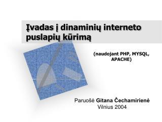 ? vadas  ?  dinamini ?  internet o  puslapi ?  k ? rim ?