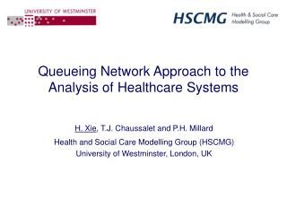 Queueing Network Approach to the Analysis of Healthcare Systems