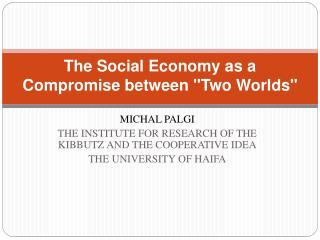 """The  Social Economy as a Compromise between """"Two Worlds"""""""