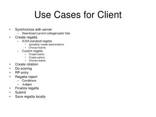 Use Cases for Client