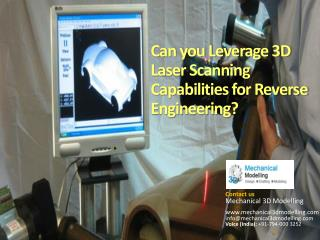 Leveraging 3D Laser Scanning Capabilities for Reverse Engine