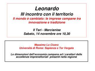Massimo Lo Cicero Universit� di Roma: Sapienza e Tor Vergata