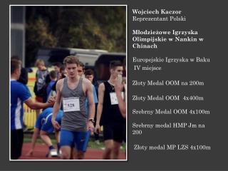 Marcin Senk Srebrny medal MPJ na 200m IX m-ce HMPJ na 60mppł