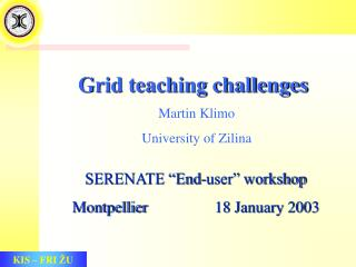 Grid teaching challenges