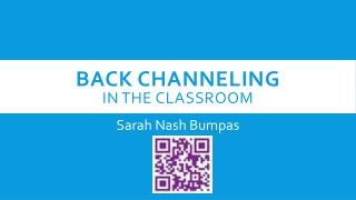 Back channeling in  the classroom