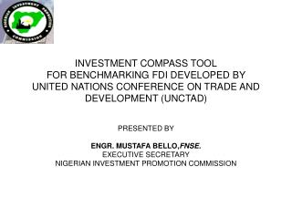 INVESTMENT COMPASS TOOL FOR BENCHMARKING FDI DEVELOPED BY  UNITED NATIONS CONFERENCE ON TRADE AND DEVELOPMENT UNCTAD