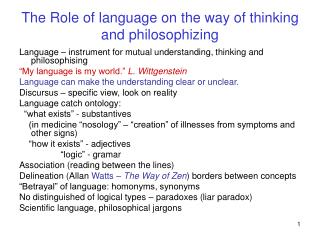The Role of language on the way of thinking and philosophizing