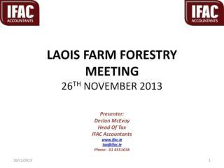 LAOIS FARM FORESTRY MEETING 26 TH  NOVEMBER 2013