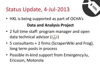 Status Update, 4-Jul-2013