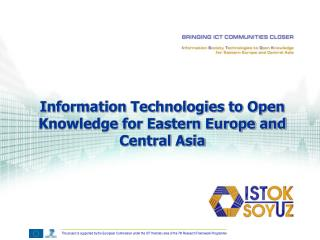 Information Technologies to Open Knowledge for Eastern Europe and Central Asia