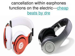 headsets huge utilize Close friends Dre Surpasses headsets
