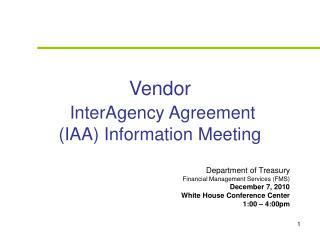 Vendor InterAgency Agreement (IAA) Information Meeting