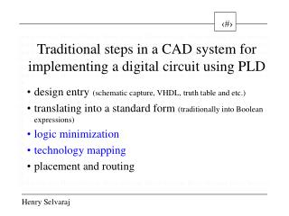 Traditional steps in a CAD system for implementing a digital circuit using PLD