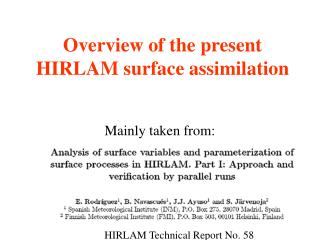 Overview of the present HIRLAM surface assimilation