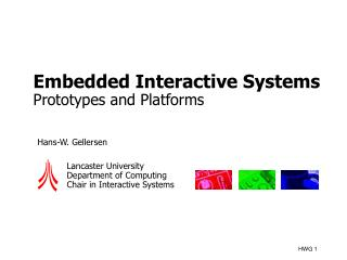 Embedded Interactive Systems Prototypes and Platforms