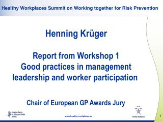 Healthy Workplaces Summit on Working together for Risk  P revention