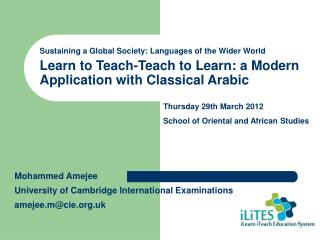 Learn to Teach-Teach to Learn: a Modern Application with Classical Arabic