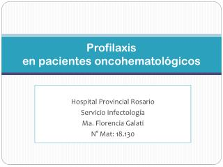 Profilaxis en  pacientes oncohematológicos