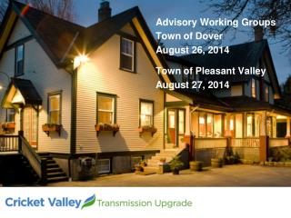 Advisory Working Groups Town of Dover August 26, 2014 Town of Pleasant Valley August 27, 2014